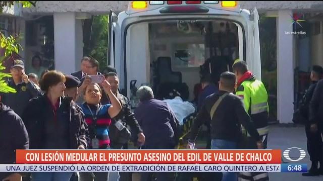 Presunto asesino del edil de Chalco tiene lesión medular