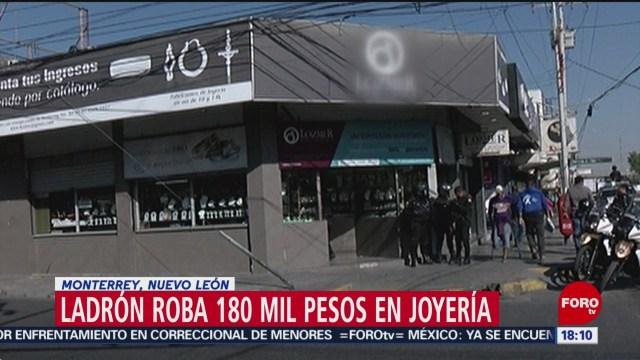 FOTO: Asaltan joyería Nuevo León roban más 180 mil pesos