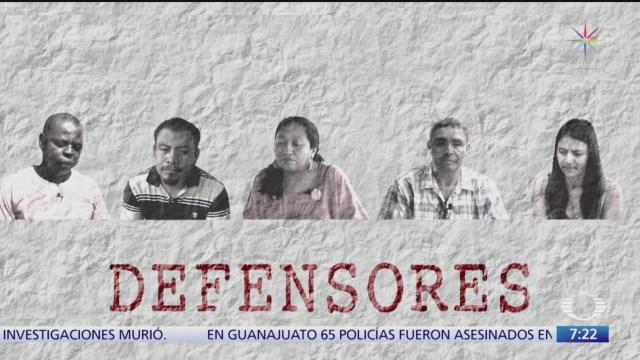 mexico sexto pais mas peligroso para los defensores del medio ambiente