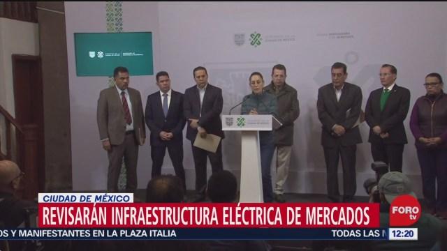 revisaran infraestructura electrica de mercados de la cdmx