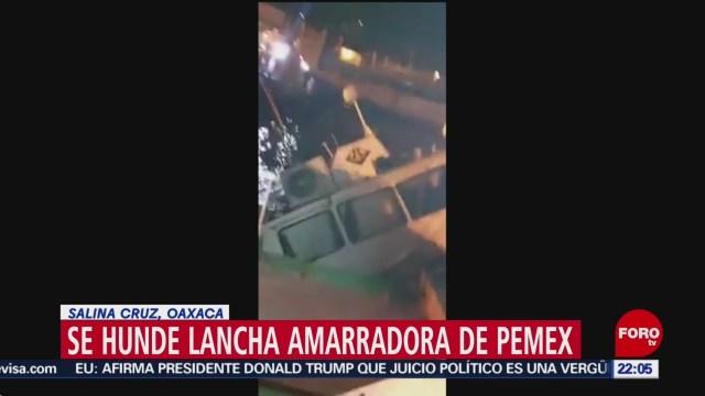 FOTO: Se hunde lancha de Pemex en Oaxaca, 15 diciembre 2019