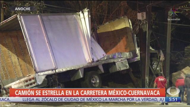camion de carga se queda sin frenos y choca en la mexico cuernavaca