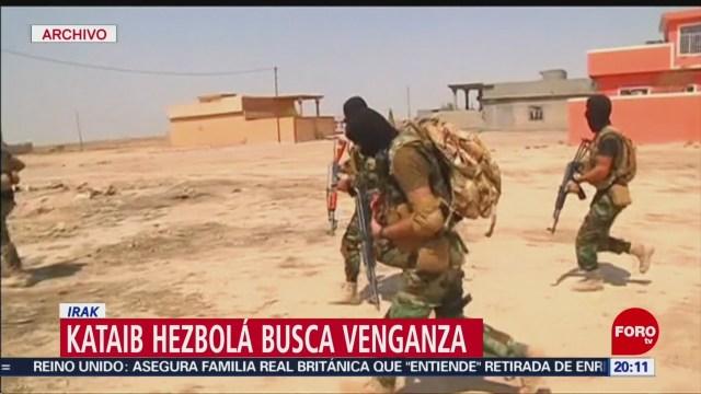 Foto: Kataib Hezbolá Busca Venganza 8 Enero 2020