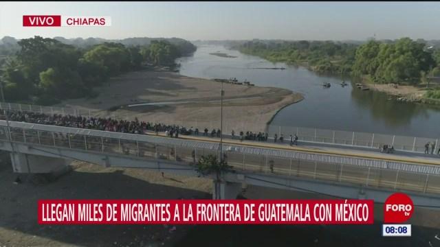 llegan miles de migrantes a la frontera de guatemala con mexico