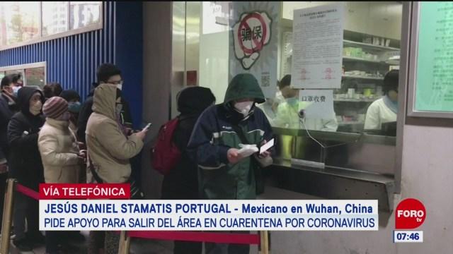 mexicano pide apoyo para salir del area de cuarentena por coronavirus