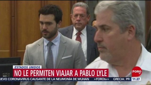 pablo lyle seguira detenido en miami no obtiene permiso para viajar a mexico