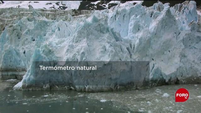 FOTO: 11 enero 2020, sabias que los glaciares son un termometro natural