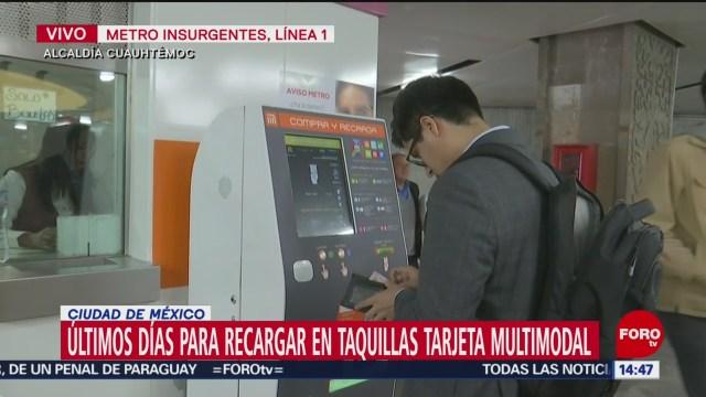 FOTO: ultimos dias para recargar tarjeta multimodal en taquillas del metro