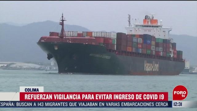 colima refuerza vigilancia en puerto de manzanillo por coronavirus