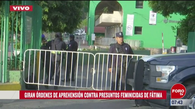 giran ordenes de aprehension contra presuntos feminicidas de fatima