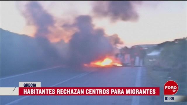 habitantes de grecia rechazan centros para migrantes