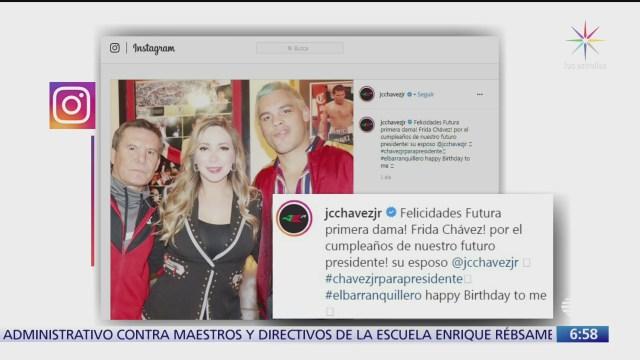 julio cesar chavez jr dice que quiere ser presidente de mexico