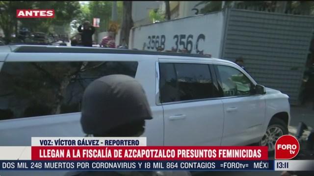 FOTO: llegan a la fiscalia de azcapotzalco los presuntos feminicidas