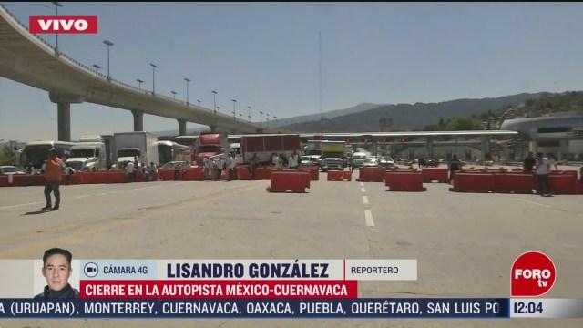 manifestantes cierran autopista mexico cuernavaca en caseta de tlalpan cdmx