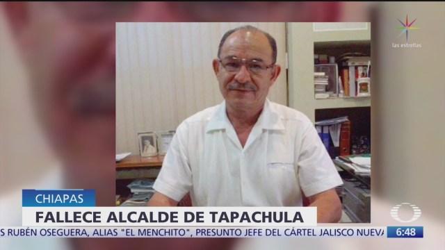 muere oscar gurria alcalde de tapachula chiapas