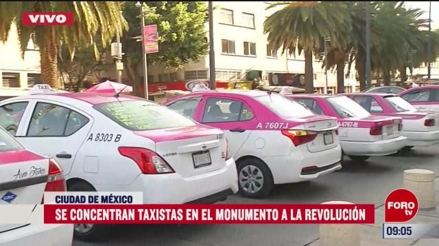 se concentran taxistas en el monumento a la revolucion