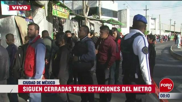 continuan cerradas tres estaciones del metro cdmx linea