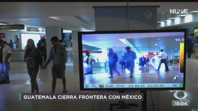 FOTO: guatemala cierra frontera con mexico por coronavirus