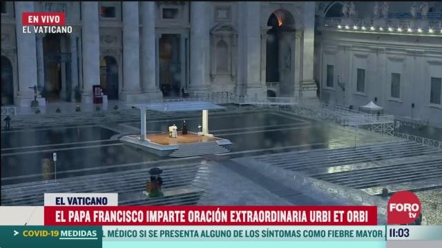 papa francisco imparte oracion extraordinaria urbi et orbi