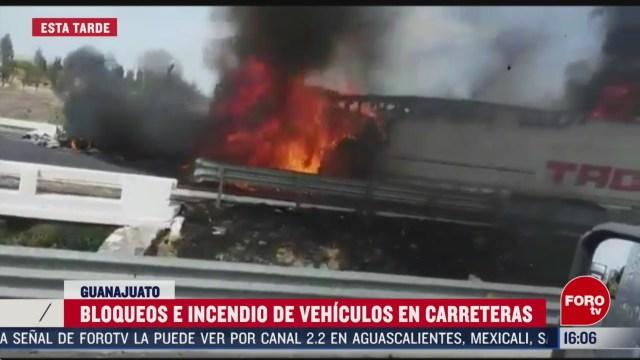 FOTO: reportan bloqueos y quema de vehiculos en guanajuato 10 de marzo del