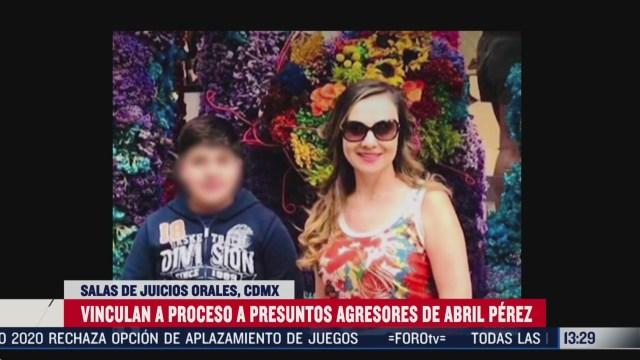FOTO: vinculan a proceso a dos presuntos agresores de abril perez