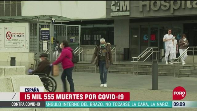 espana registra 15 mil 555 muertes por coronavirus