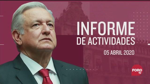 FOTO: 5 de abril 2020, informe de actividades del presidente andres manuel lopez obrador