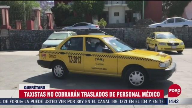 FOTO: taxistas en queretaro no cobran a personal medico ante coronavirus