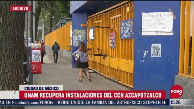 FOTO: unam recupera instalaciones del cch azcapotzalco
