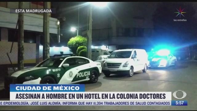 asesinan a hombre en hotel de la colonia doctores en cdmx