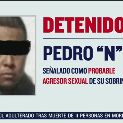 Detienen a probable agresor sexual de niña; era su sobrina