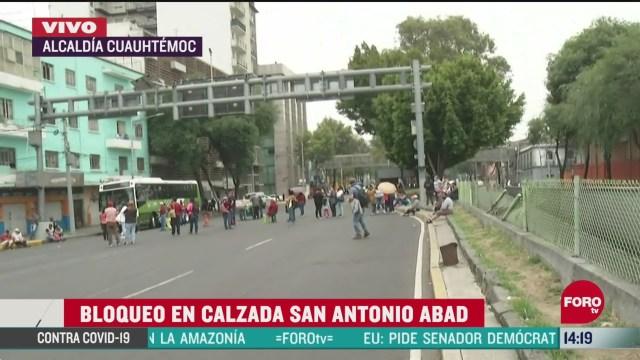 FOTO: manifestantes bloquean calzada san antonio abad cdmx