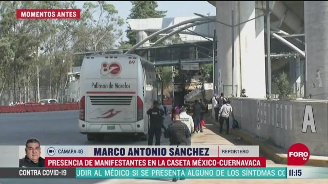 presencia de manifestantes en la caseta mexico cuernavaca
