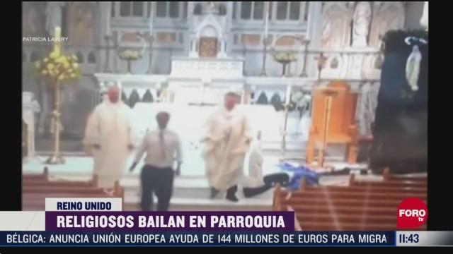 religiosos bailan en parroquia de reino unido