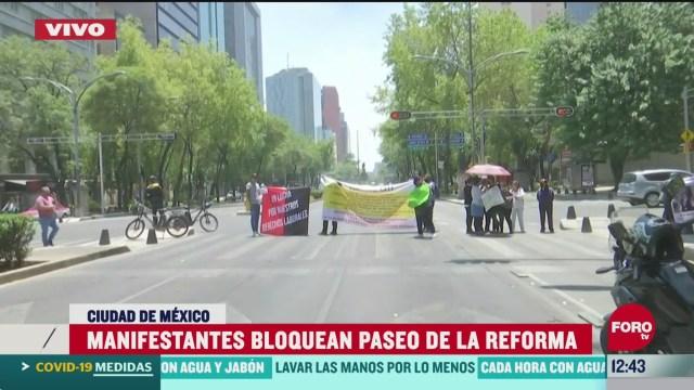 Manifestantes bloquean Paseo de la Reforma, CDMX