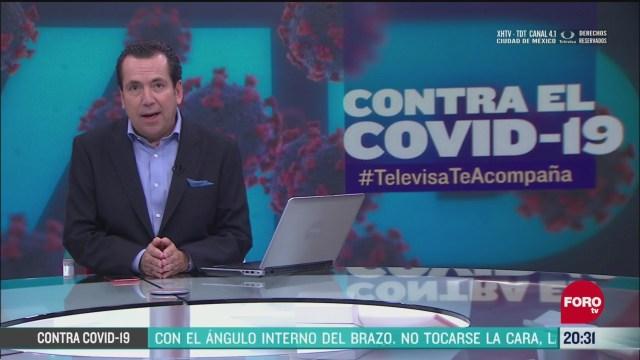 Contra El COVID Televisa Te Acompaña Recomendaciones Prevención Coronavirus Pandemia Cuarentena 3 Junio 2020
