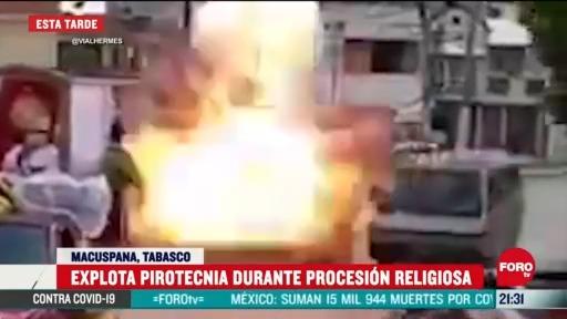 Video: Explosión de pirotecnia a peregrinos de Macuspana