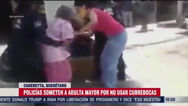 policias de queretaro someten a abuelita