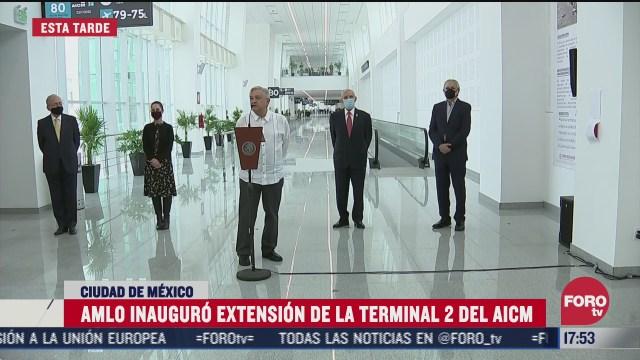 amlo inaugura extension de la terminal 2 del aicm