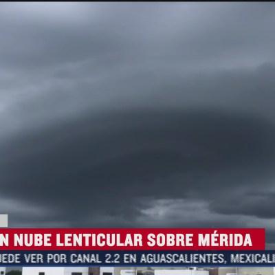 Captan formación de 'nube lenticular' en Mérida, Yucatán