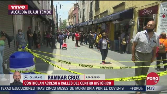 controlan accesos a calles del centro historico en cdmx