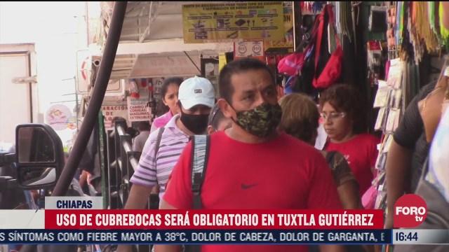 decretan uso obligatorio de cubrebocas en tuxtla gutierrez