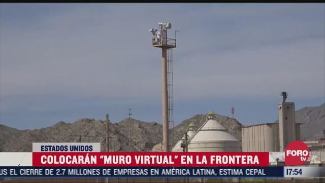 eeuu anuncio la colocacion de muro virtual en frontera con mexico