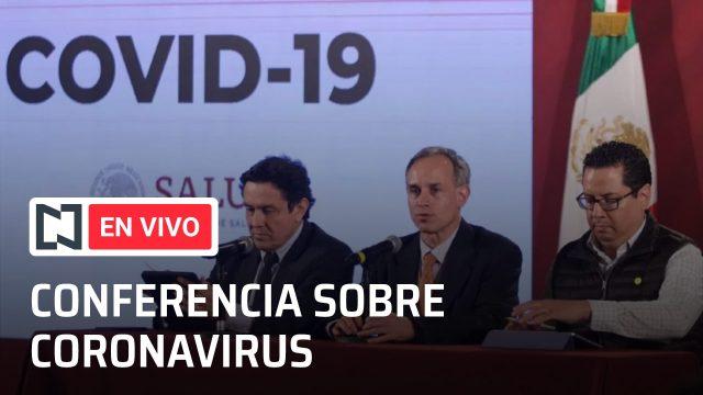 Conferencia en vivo por el coronavirus en México de hoy