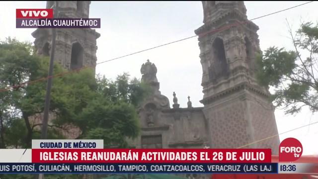 iglesias en cdmx reanudaran actividades el 26 de julio