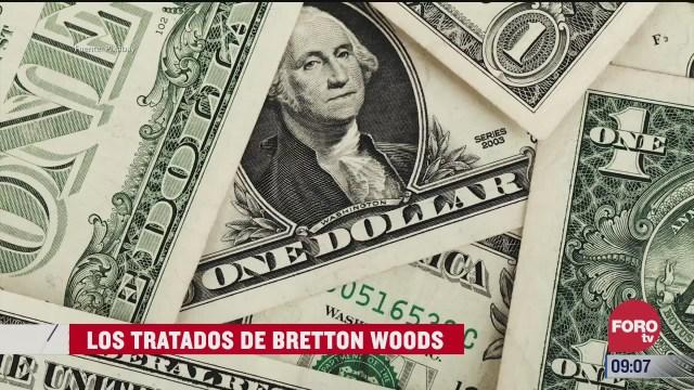 los tratados de bretton woods
