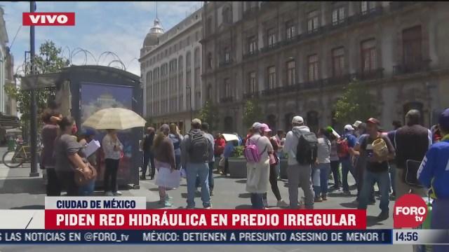 manifestantes en el zocalo exigen agua potable en predio irregular