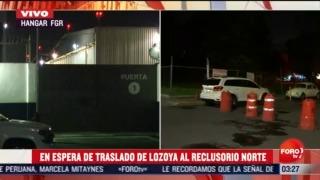 se demora traslado de Emilio Lozoya exdirector de Pemex al reclusorio norte
