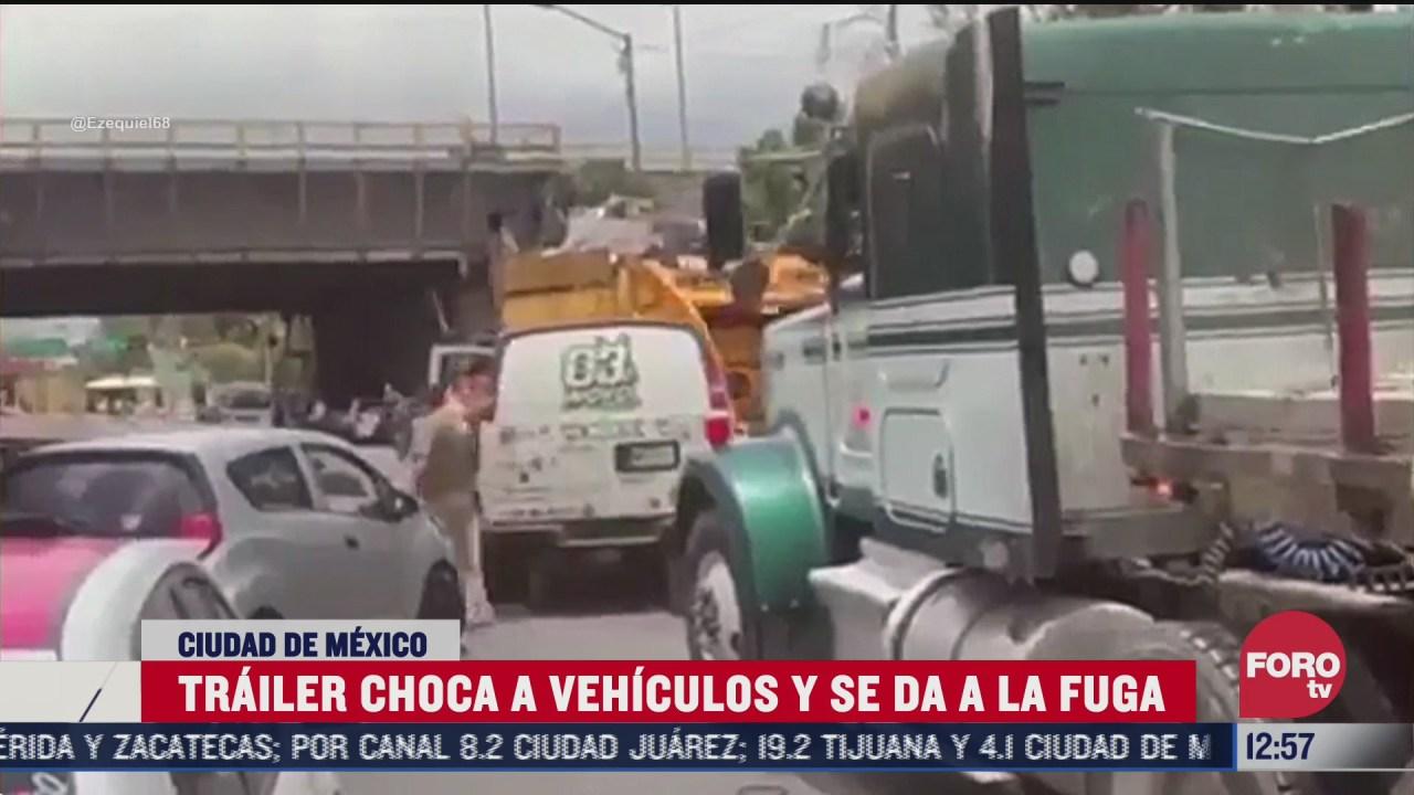 trailer choca a vehiculos y se da a la fuga en cdmx