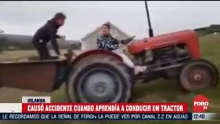causa accidente cuando aprendia a conducir un tractor en irlanda